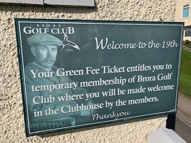 Nice Message For Visiting Golfers At Brora GC
